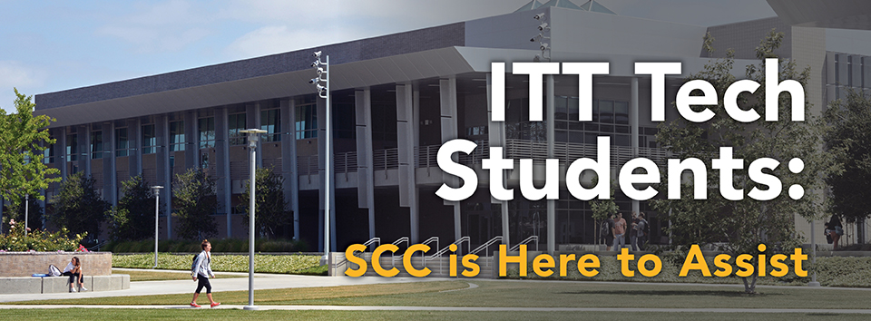 SCC is ready to assist ITT Students