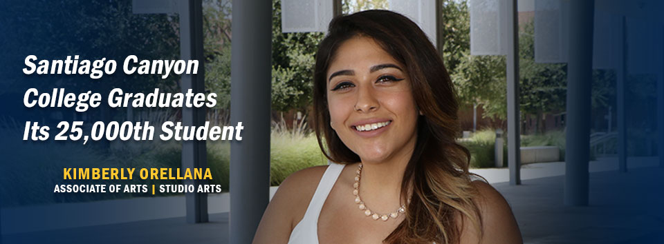 Kimberly Orellana - SCC's 25,00th Graduate