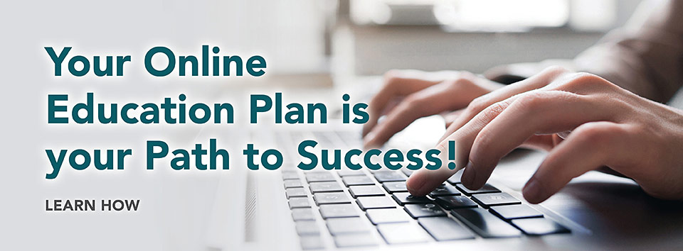 Your Online Education Plan is your Path to Success! Learn how
