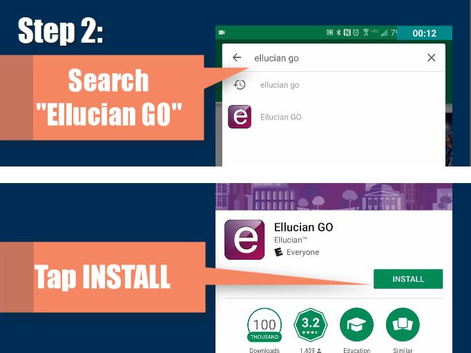 "Step 2: Search ""Ellucian GO"""