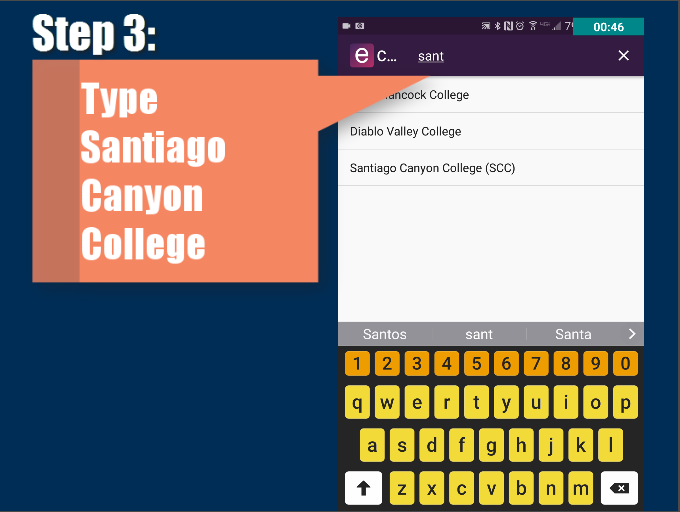 Step 3: Type Santiago Canyon College
